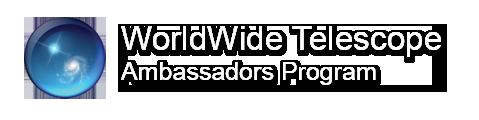 WorldWide Telescope Ambassdors